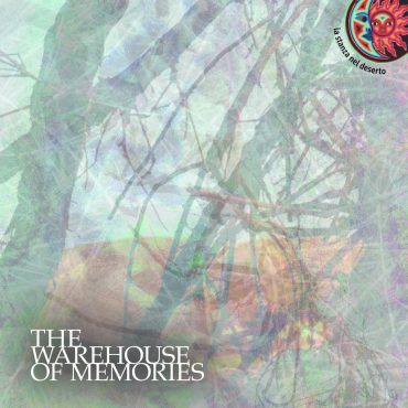 La Stanza nel Deserto - The Warehouse of Memories